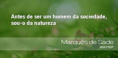 Frases Do Meio Ambiente Marquês De Sade 100712 Oeco