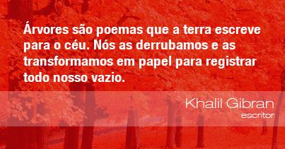 Frases Do Meio Ambiente Khalil Gibran Escritor 110313
