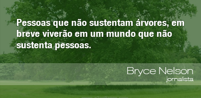 Frases Do Meio Ambiente Bryce Nelson 210912 Oeco