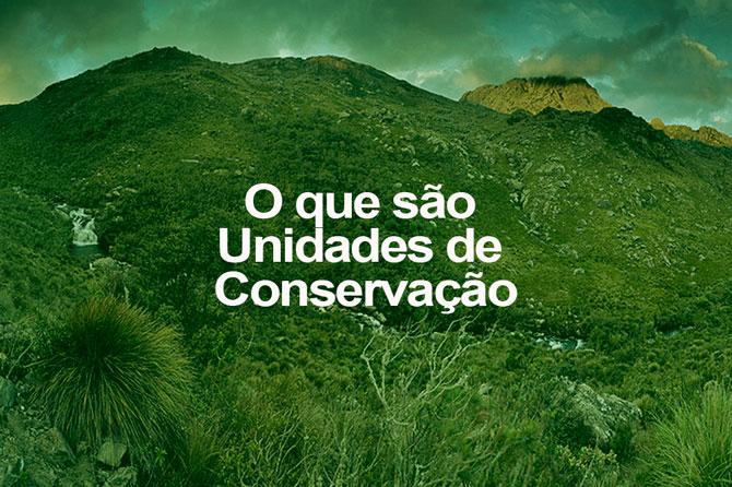 O que são Unidades de Conservação