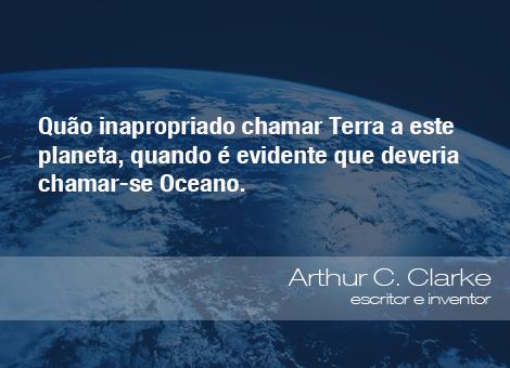 Frases Do Meio Ambiente Arthur C Clarke Escritor E