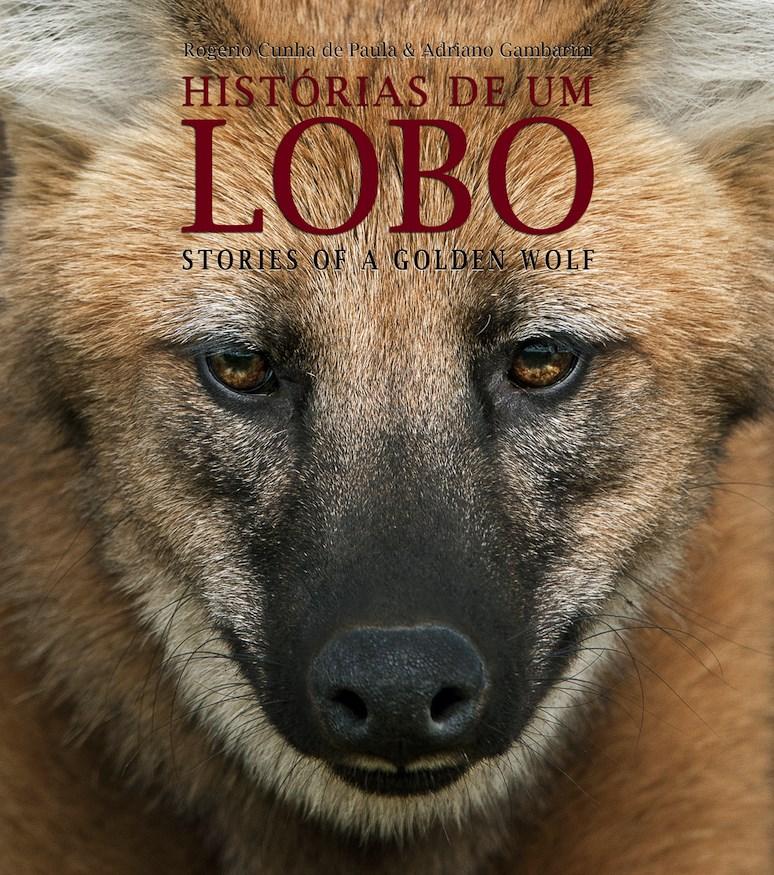 Lobo-guará ganha livro com fotos e histórias
