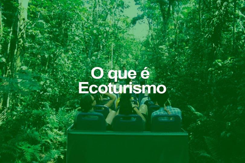O que é Ecoturismo
