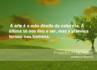 Frases Do Meio Ambiente Friedrich Schiller Poeta E Filósofo 22