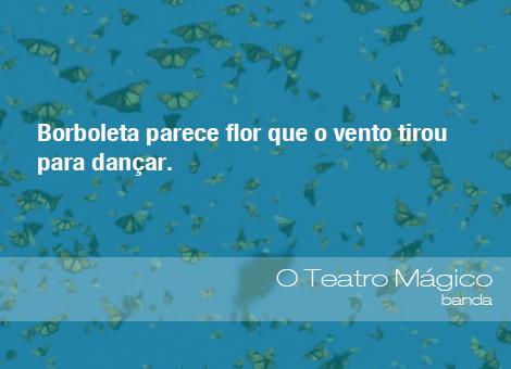 Frases Do Meio Ambiente O Teatro Mágico Banda 110614