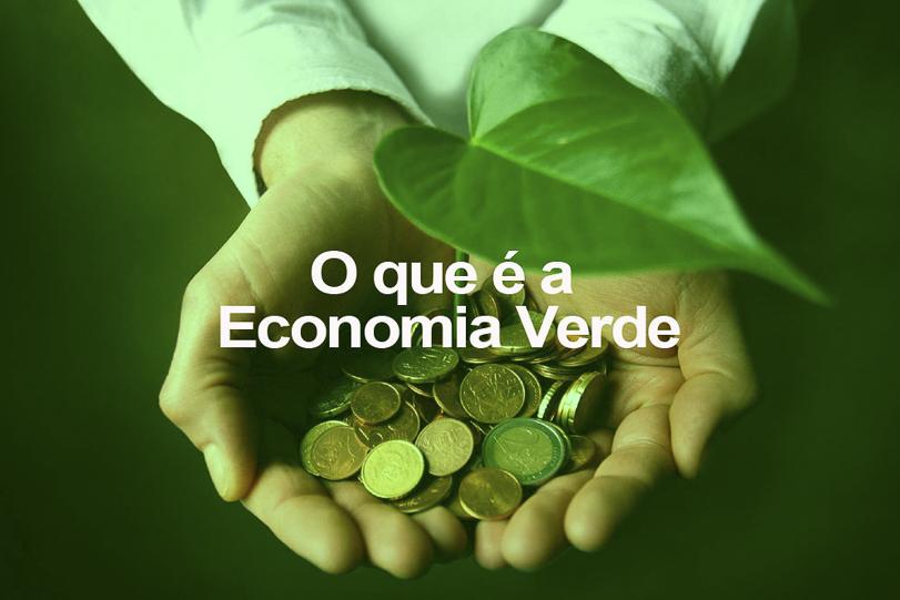 O que é a Economia Verde