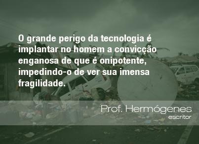 Frases do Meio Ambiente – Prof. Hermógenes, escritor  (29/11/13)