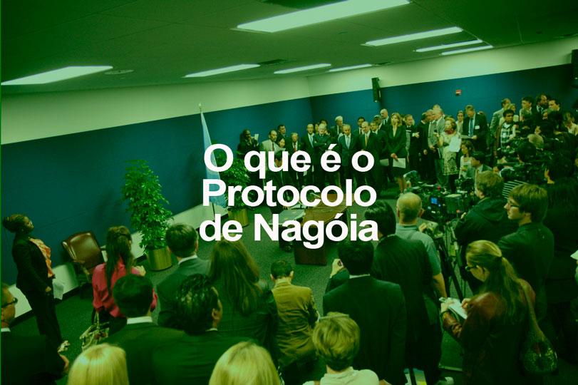 O que é o Protocolo de Nagóia